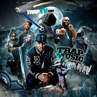 Trap Music  Trappin  Aint Dead - TrapTVYoung Jeezy Trappin Aint Dead