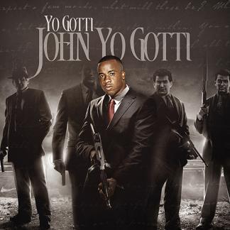 John Yo Gotti | Yo Gotti Mixtape