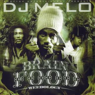 Brain Food (Weedology) | Various Artists - DJ Melo